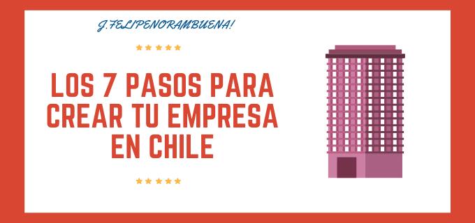 COMO CREAR TU EMPRESA EN CHILE
